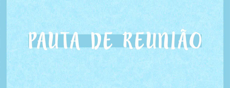 You are currently viewing Pauta da reunião do dia 05/06/2019